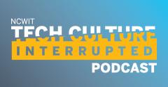 Tech Culture Interrupted
