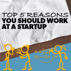 top 5 reasons you should work at a startup Cover