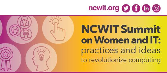 2017 NCWIT Summit: Rewind