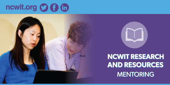 NCWIT Research and Resources: Mentoring