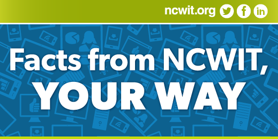 Facts from NCWIT, Your Way
