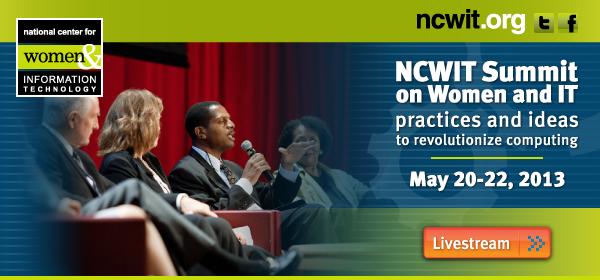 2013 NCWIT Summit: Tune into the Livestream