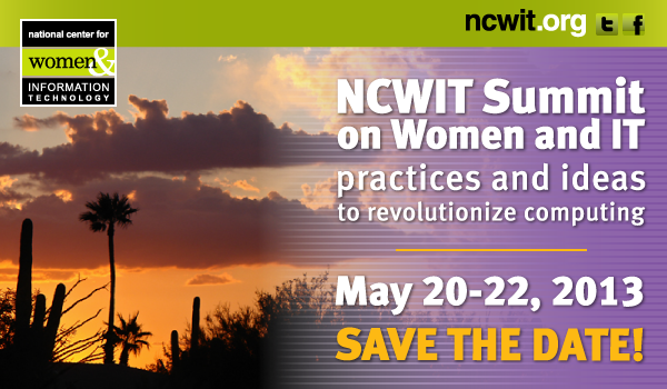 2013 NCWIT Summit: Save the Date!