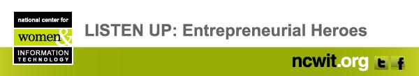 LISTEN UP: Entrepreneurial Heroes