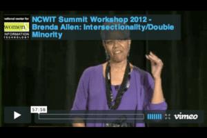 NCWIT 2012 Summit - Workshop, Brenda Allen: Intersectionality/Double Minority
