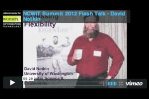 NCWIT 2012 Summit - Flash Talk, David Notkin