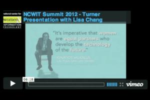 NCWIT 2012 Summit - Turner Presentation with Lisa Chang