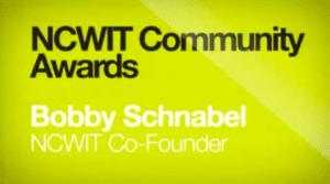2014 NCWIT Summit - Community Awards with Bobby Schnabel NCWIT Co-Founder