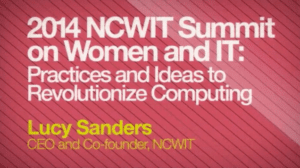 2014 NCWIT Summit - Special Announcements (Monday)