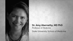 Dr. Amy Abernethy, MD PhD professor of medicine at Duke University School of Medicine