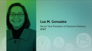 2016 NCWIT Summit – NCWIT Undergraduate Research Mentoring (URM) Award - Luz M. Gonzalez the Senior Vice President of Solutions Delivery with AT&T