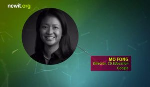 Mo Fong - Director, CS Education with Google 2017 NCWIT Summit - Extension Services Transformation (NEXT) Awards