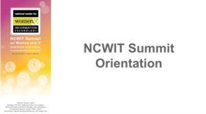 2017 NCWIT Summit Orientation