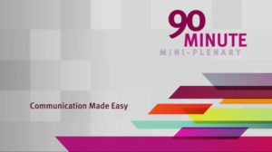 2018 NCWIT Summit - 90 Minute Mini-Plenary, Communication Made Easy presented by MikeHess