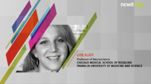 """2018 NCWIT Summit - Plenary II, Pink Brain, Blue Brain: What's the Real Story When It Comes To """"Gender Differences"""" presented by Lise Eliot"""
