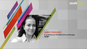 2018 NCWIT Summit - Plenary III, TECHNOLOchicas 3.0 presented by Jannie Fernandez and the Reel WiT Award presented by Yvonne Melton