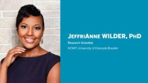 2019 NCWIT Summit: JeffriAnne Wilder - Color Bias