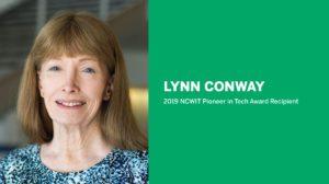 2019 NCWIT Summit: Lynn Conway - Pioneer in Tech Award Recipient