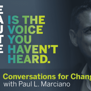"""""""Fostering a Culture of Respect, Inclusion, and Engagement"""" by Paul L. Marciano 