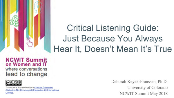 """2018 NCWIT Summit - """"Just Because You Always Hear It"""