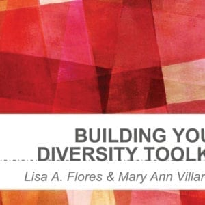 """2018 NCWIT Summit – """"Building Your Diversity Toolkit"""" Workshop by Lisa Flores and Mary Ann Villarreal"""