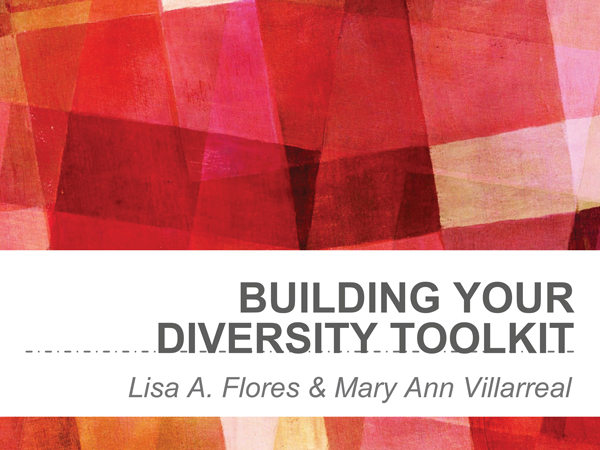 """2018 NCWIT Summit - """"Building Your Diversity Toolkit"""" Workshop by Lisa Flores and Mary Ann Villarreal"""