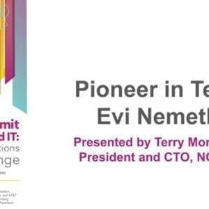 "2018 NCWIT Summit – ""Pioneer in Tech Evi Nemeth"" Presentation by Terry Morreale"