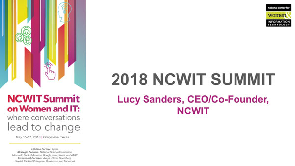"""2018 NCWIT Summit - """"Summit Welcome and Housekeeping Day 1"""" by Lucy Sanders"""
