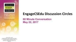 "2017 NCWIT Summit - ""EngageCSEdu Discussion Circles"" Conversation by Maya Israel"