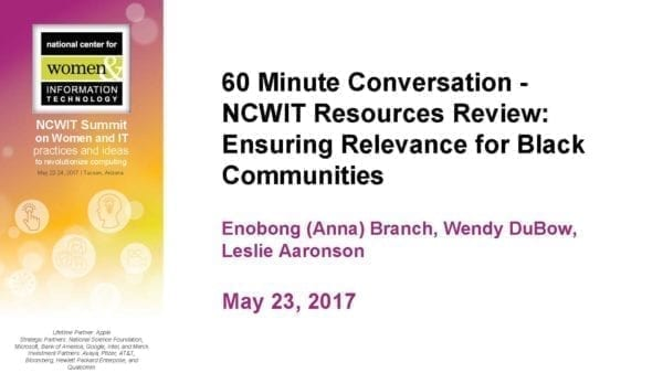 """2017 NCWIT Summit - """"NCWIT Resources Review: Ensuring Relevance for Black Communities"""" Conversation by Leslie Aaronson"""