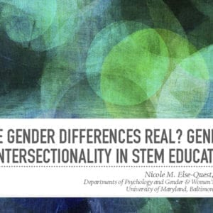"""2017 NCWIT Summit – """"Intersectional Analysis of Gender in STEM Education"""" Workshop by Nicole Else-Quest"""