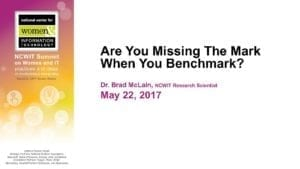 """2017 NCWIT Summit - """"Are You Missing The Mark When You Benchmark?"""" WA/EA Workshop by Brad McLain and Joseph Nsengimana"""