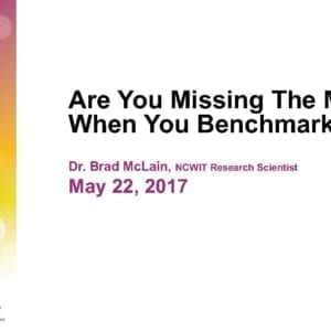 """2017 NCWIT Summit – """"Are You Missing The Mark When You Benchmark?"""" WA/EA Workshop by Brad McLain and Joseph Nsengimana"""