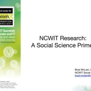 """2016 NCWIT Summit — """"NCWIT Research: A Social Science Primer"""" NCWIT Empower Hour"""