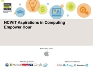 "2015 NCWIT Summit — ""NCWIT Aspirations in Computing"" Empower Hour"