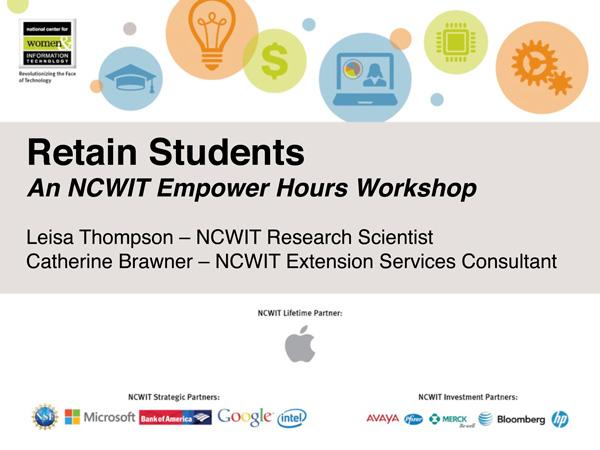 "2015 NCWIT Summit — ""Retain Students"" Empower Hour"