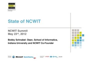 NCWIT 2012 Summit - State of NCWIT Slides