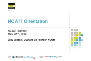 NCWIT 2012 Summit - Orientation Slides