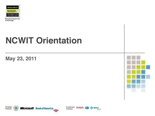 NCWIT 2011 Summit - Orientation Slides