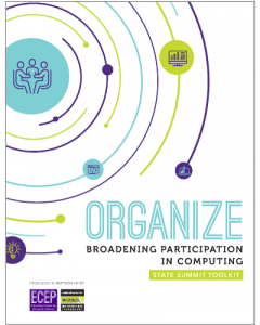 Organize: Broadening Participation in Computing State Summit Toolkit