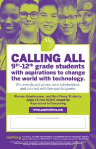 2021 NCWIT Award for Aspirations in Computing Poster (11″x17″)